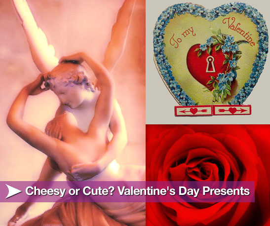 Cheesy or Cute? Classic Valentine's Day Presents
