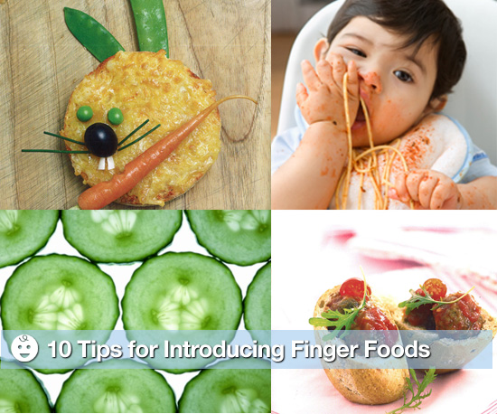 10 Tips For Introducing Finger Foods