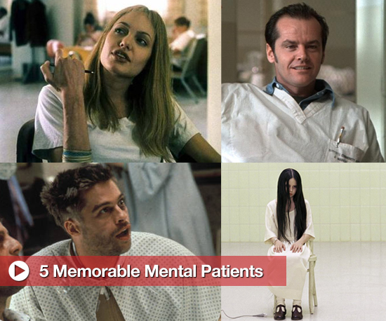 Famous Portrayals of Mental Patients in Movies