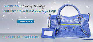 Enter the Look of the Day Contest and Win a Balenciaga Bag!