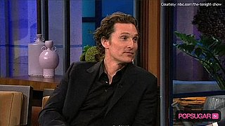 Matthew McConaughey Talks About His Kids With Jay Leno