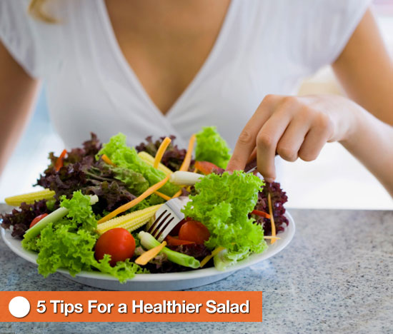 Heading to the Salad Bar? 5 Tips For a Healthier Salad