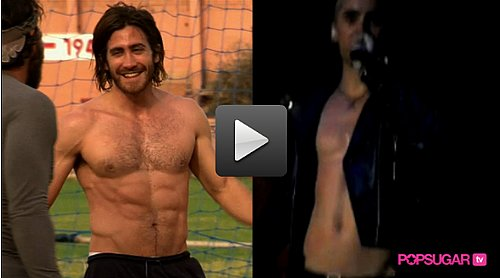 Video: Shirtless Jake Gyllenhaal and Jared Leto, Just For You!