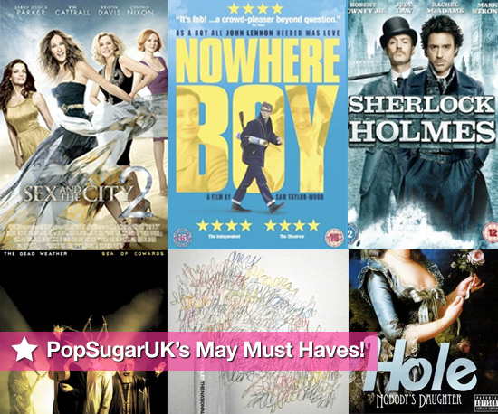 PopSugarUK&#039;s Must Haves of Films, DVDs and CDs Released in May 2010, Sex and the City 2, Nowhere Boy, True Blood, Hole