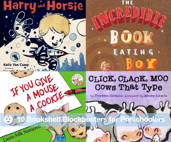 10 Bookshelf Blockbusters For Preschoolers
