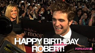 Robert Pattinson Birthday Video 2010-05-13 02:00:00