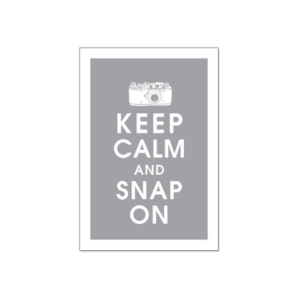Keep Calm and Snap On Poster ($15)