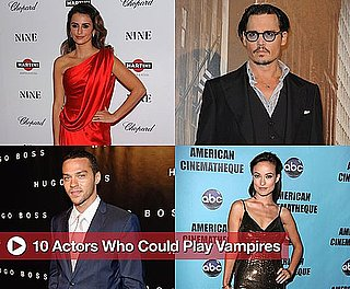 10 Actors Who Could Play Vampires
