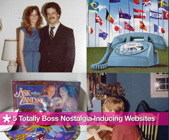5 Totally Boss Nostalgia-Inducing Websites