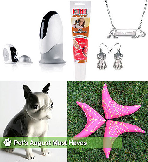 Pet's August Must Haves