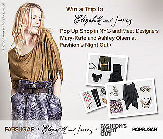 Win a Trip to Elizabeth and James's Pop Up Shop in NYC and Meet Designers Mary-Kate and Ashley Olsen at Fashion's Night Out!