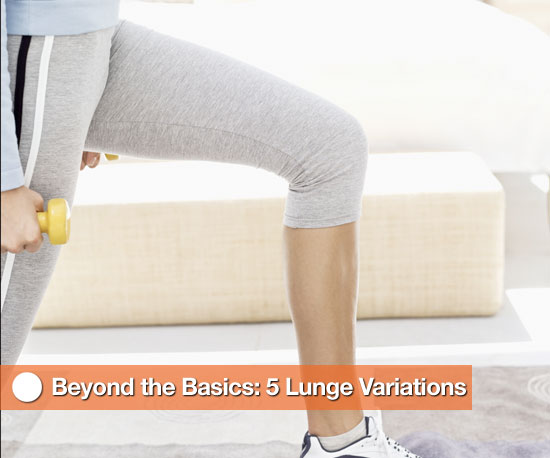 Beyond the Basics: 5 Lunge Variations