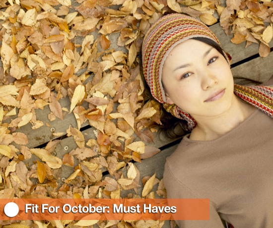 Fit For October: Must Haves