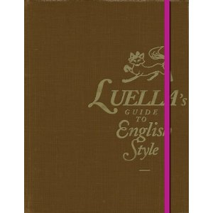 Luella's Guide to English Style