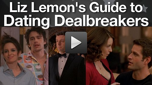 Dating Dealbreakers - lessons from Liz Lemon's Love Interests on 30 Rock