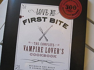 Love at First Bite: The Vampire Lover's Cookbook