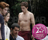 Shirtless: Robert Pattinson