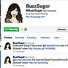 Follow BuzzSugar&#039;s Tweets on Twitter