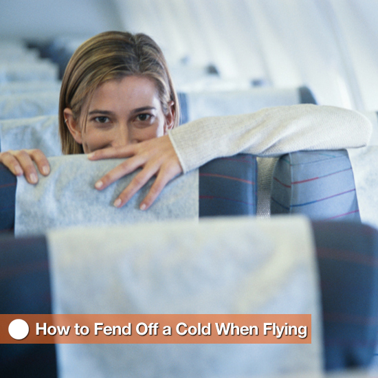 How to Fend Off a Cold When Flying