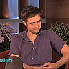Robert Pattinson On Ellen