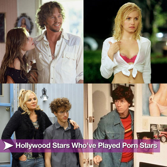 Hollywood Stars Who've Played Porn Stars