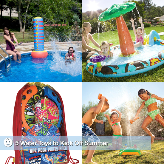 5 Water Toys to Kick Off Summer