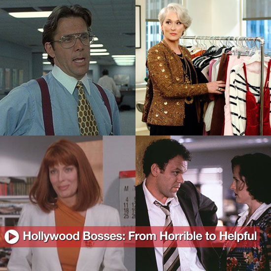 Hollywood Bosses: From Horrible to Helpful