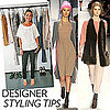 Fashion Designer Styling Tips