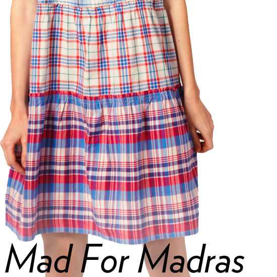 Summer Style: Why Madras Is Perfect to Wear Right Now
