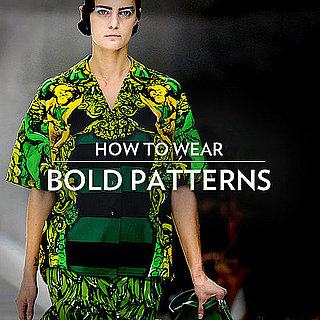 How to Wear Bold Prints and Patterns
