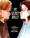 My Secret Bully ($11)