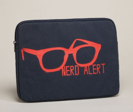 Nerd alert laptop sleeve ($20)