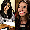 I'm a Huge Fan: Anne Hathaway Episode Two 2011-08-18 10:04:00