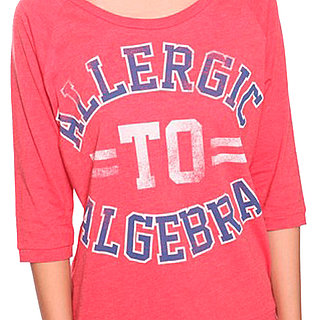 "Forever 21 Selling ""Allergic to Algebra"" Shirt For Girls"