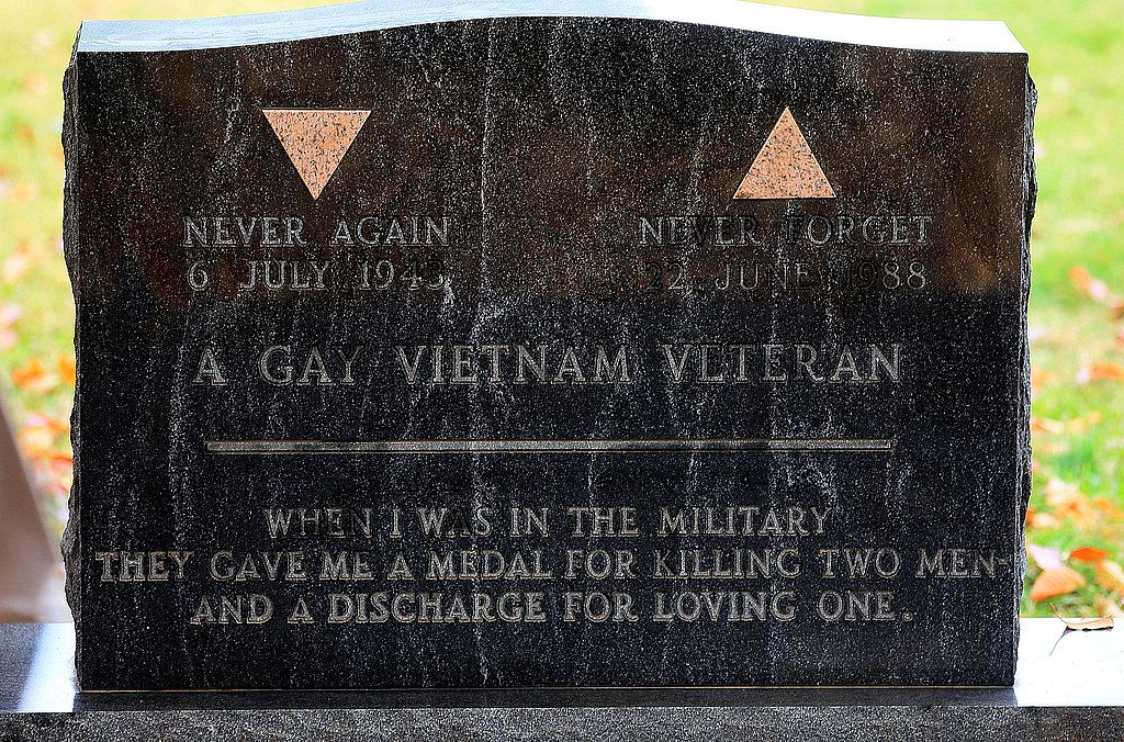 "The gravestone of Sgt. Leonard Matlovich reads, ""When I was in the military they gave me a medal for killing two men and a discharge for loving one."" The Vietnam vet who received both a Purple Heart and Bronze Star was eventually discharged from the Air Force for being gay."