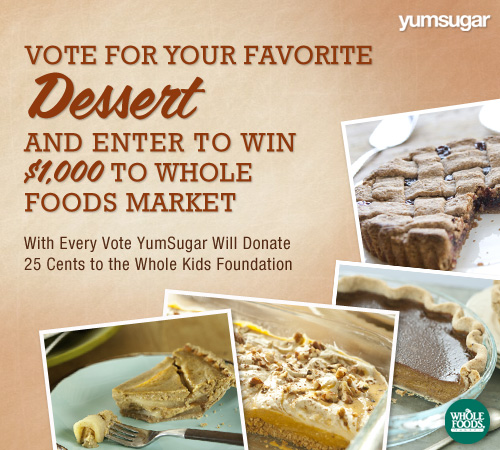 What's Your Go-To Thanksgiving Dessert? Vote to Donate and For a Chance to Win $1,000 From Whole Foods Market