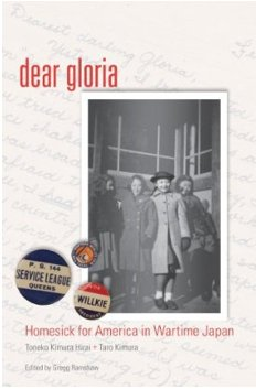 Dear Gloria: Homesick for America in Wartime Japan