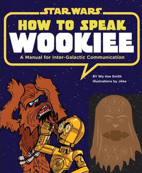 How to Speak Wookiee ($17)