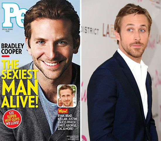 When Bradley Cooper was named People's Sexiest Man Alive, there was a public outcry that Ryan Gosling should have won the title. But Bradley was a good sport about it, even saying Ryan Gosling is sexier. And as a consolation prize, Time Magazine named Ryan Gosling the Coolest Person of the Year.