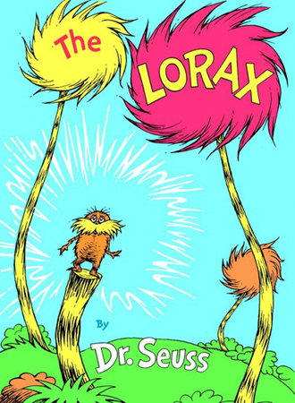 The Lorax by Dr. Suess