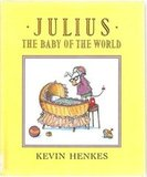 Julius, the Baby of the World ($7)