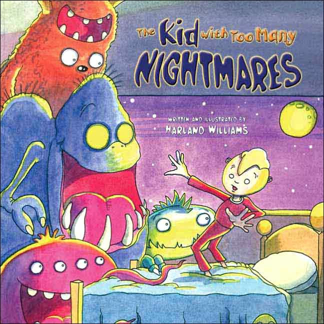 The Kid With Too Many Nightmares ($20)