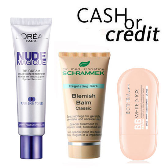 Cash or Credit: BB Creams for All Budgets