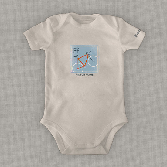"Hip biker parents can now teach their kids the alphabet through cycling jargon. ""F Is For Frame"" Organic Onesie ($29) gears them up in the right direction. The clothing company also donates 10 percent of the proceeds to Children & Nature Network, an organization that promotes outdoor education."