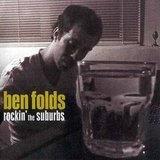 """The Luckiest"" by Ben Folds"