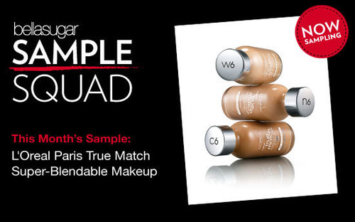 New Sample Alert: L'Oreal Paris True Match™ Super-Blendable Makeup