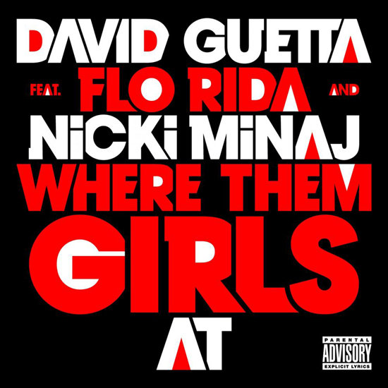 """Where Them Girls At"" by David Guetta Feat. Flo Rida and Nicki Minaj"