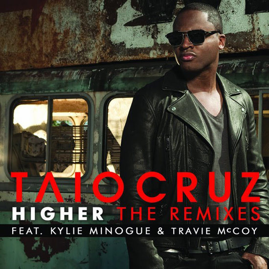 """Higher"" by Taio Cruz Feat. Travie McCoy"