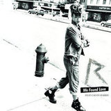 """We Found Love"" by Rihanna Feat. Calvin Harris"