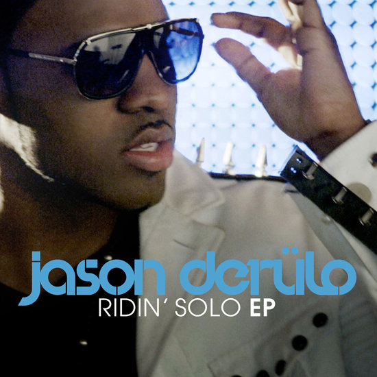 """Ridin' Solo"" by Jason Derulo"